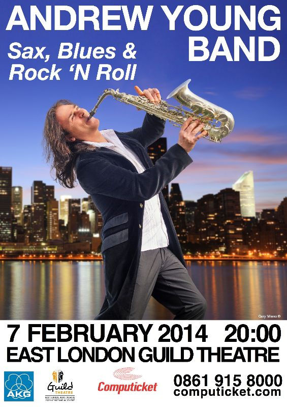 "Andrew Young - ""Sax, Blues & Rock 'n Roll"" 7 Feb 2014"