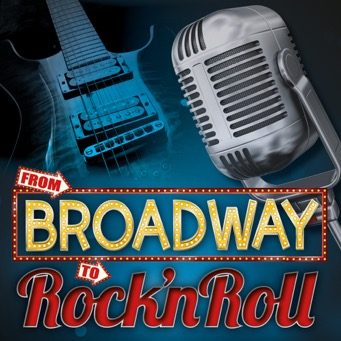 From Broadway To Rock 'n Roll (28 Feb)