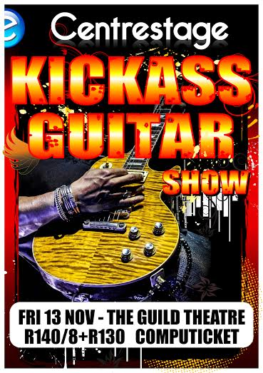 Kickass Guitar Show - 13 November