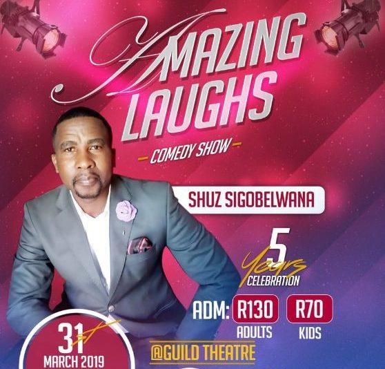AMAZING LAUGHS SHUZ SIGOBELWANA (31 MARCH 2019)