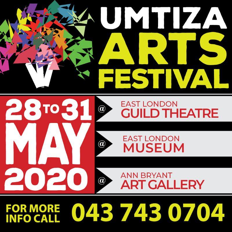 UMTIZA ARTS FESTIVAL 2020 ( 28 - 31 MAY 2020)
